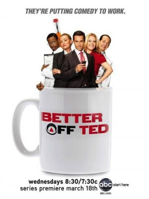 10 Best Shows Like Better Off Ted ...
