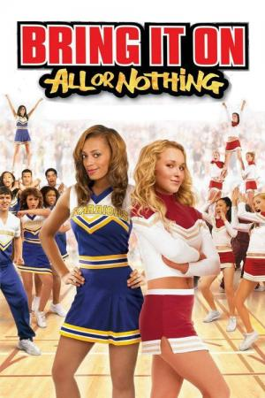 14 Best Movies Like Bring It On All Or Nothing ...