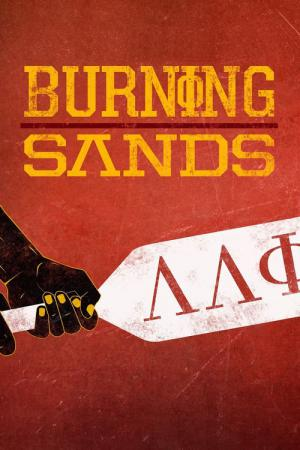 13 Best Movies Like Burning Sands ...