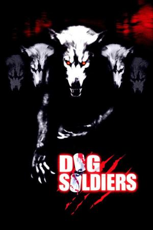 11 Best Movies Like Dog Soldiers ...