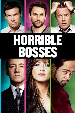 Movies Like Horrible Bosses