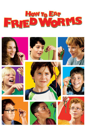 13 Best Movies Like How To Eat Fried Worms ...