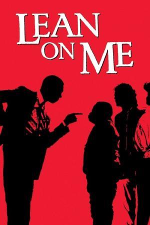 14 Best Movies Like Lean On Me ...