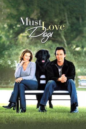 12 Best Movies Like Must Love Dogs ...