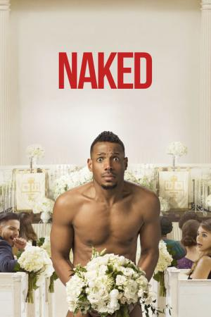 13 Best Movies Like Naked ...
