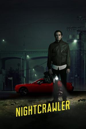 14 Best Movies Like Nightcrawler ...