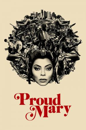 11 Best Movies Like Proud Mary ...