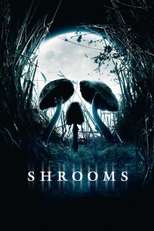 10 Best Movies Like Shrooms ...