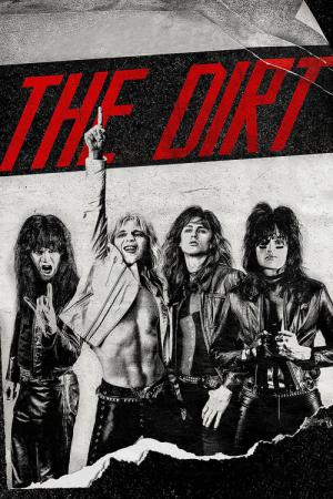 10 Best Movies Like The Dirt ...