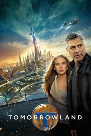 11 Best Movies Like Tomorrowland ...
