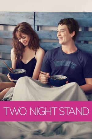 12 Best Movies Like Two Night Stand ...