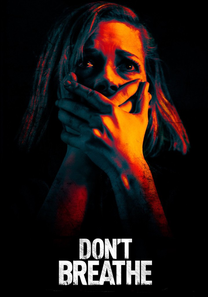 Movies Like Don`t Breathe
